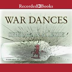 War Dances Audiobook, by Sherman Alexie