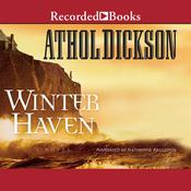 Winter Haven, by Athol Dickson