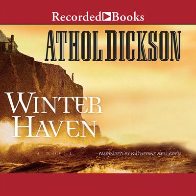 Winter Haven Audiobook, by Athol Dickson