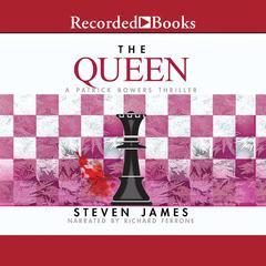 The Queen Audiobook, by Steven James