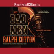 City of Bad Men, by Ralph Cotton