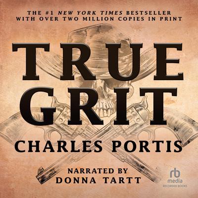 True Grit Audiobook, by Charles Portis