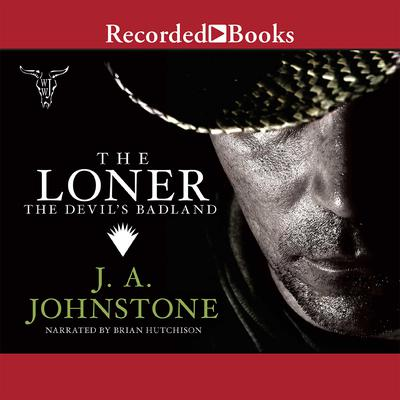 The Devils Badland Audiobook, by J. A. Johnstone