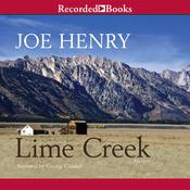 Lime Creek Audiobook, by Joe Henry