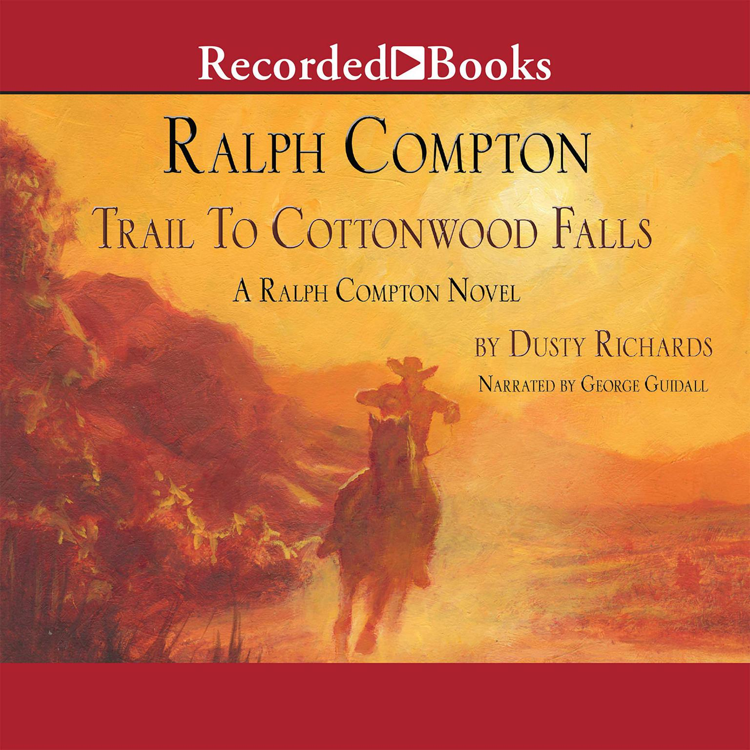 Printable Trail to Cottonwood Falls: A Ralph Compton Novel Audiobook Cover Art