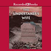 The Undertaker's Wife, by Loren D. Estleman