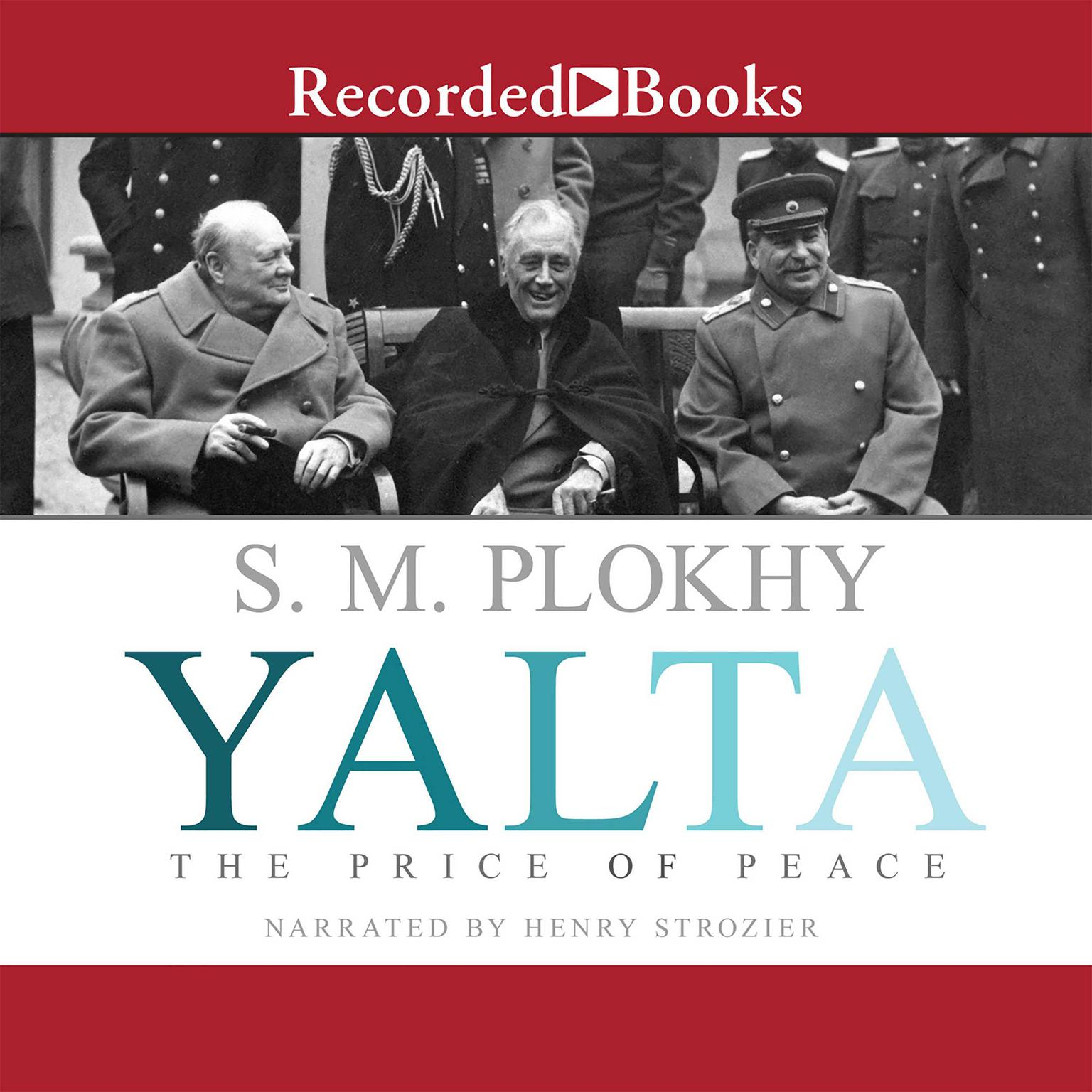 Printable Yalta: The Price of Peace Audiobook Cover Art