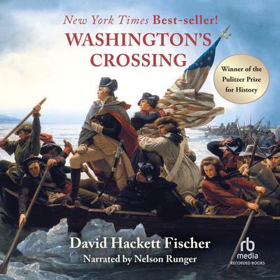 Washington's Crossing Audiobook, by David Hackett Fischer