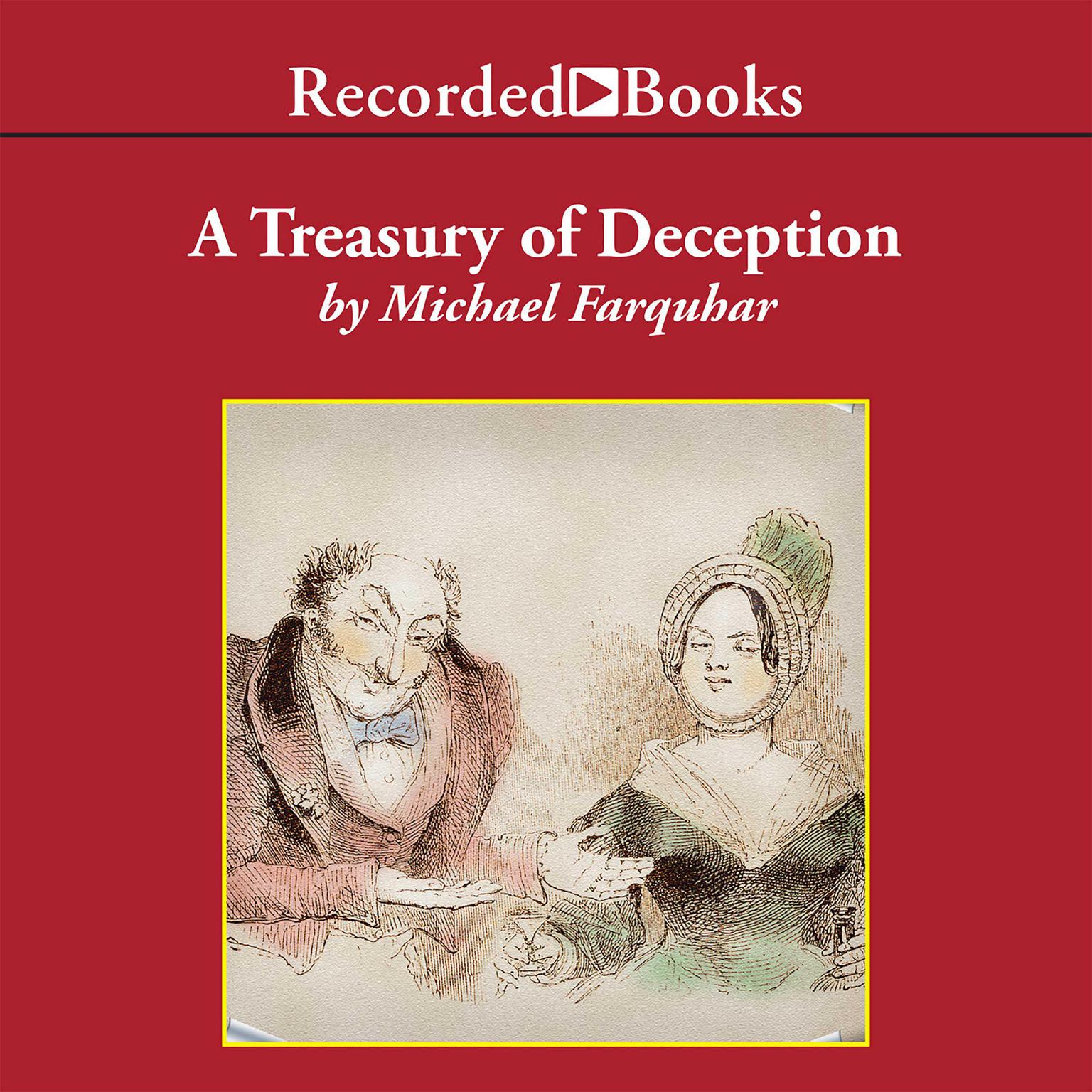 Printable A Treasury of Deception: Liars, Misleaders, Hoodwinkers, and the Extraordinary True Stories of History's Greatest Hoaxes, Fakes, and Frauds Audiobook Cover Art
