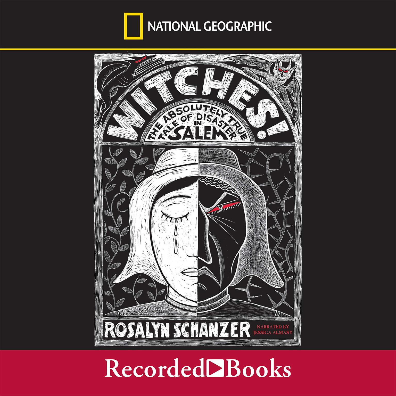 Printable Witches: The Absolutely True Tale of Disaster in Salem Audiobook Cover Art