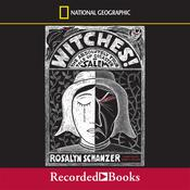 Witches: The Absolutely True Tale of Disaster in Salem Audiobook, by Rosalyn Schanzer