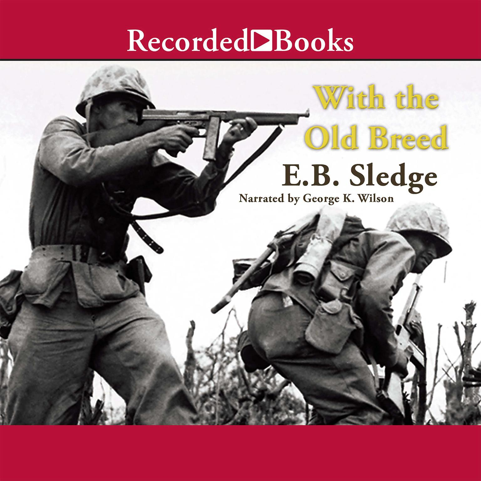 Printable With the Old Breed: At Peleliu and Okinawa Audiobook Cover Art
