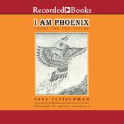 I Am Phoenix: Poems for Two Voices, by Paul Fleischman
