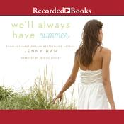 We'll Always Have Summer, by Jenny Han