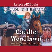 Caddie Woodlawn Audiobook, by Carol Ryrie Brink