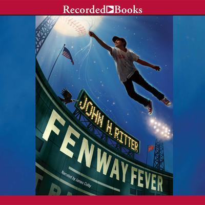 Fenway Fever Audiobook, by John H. Ritter