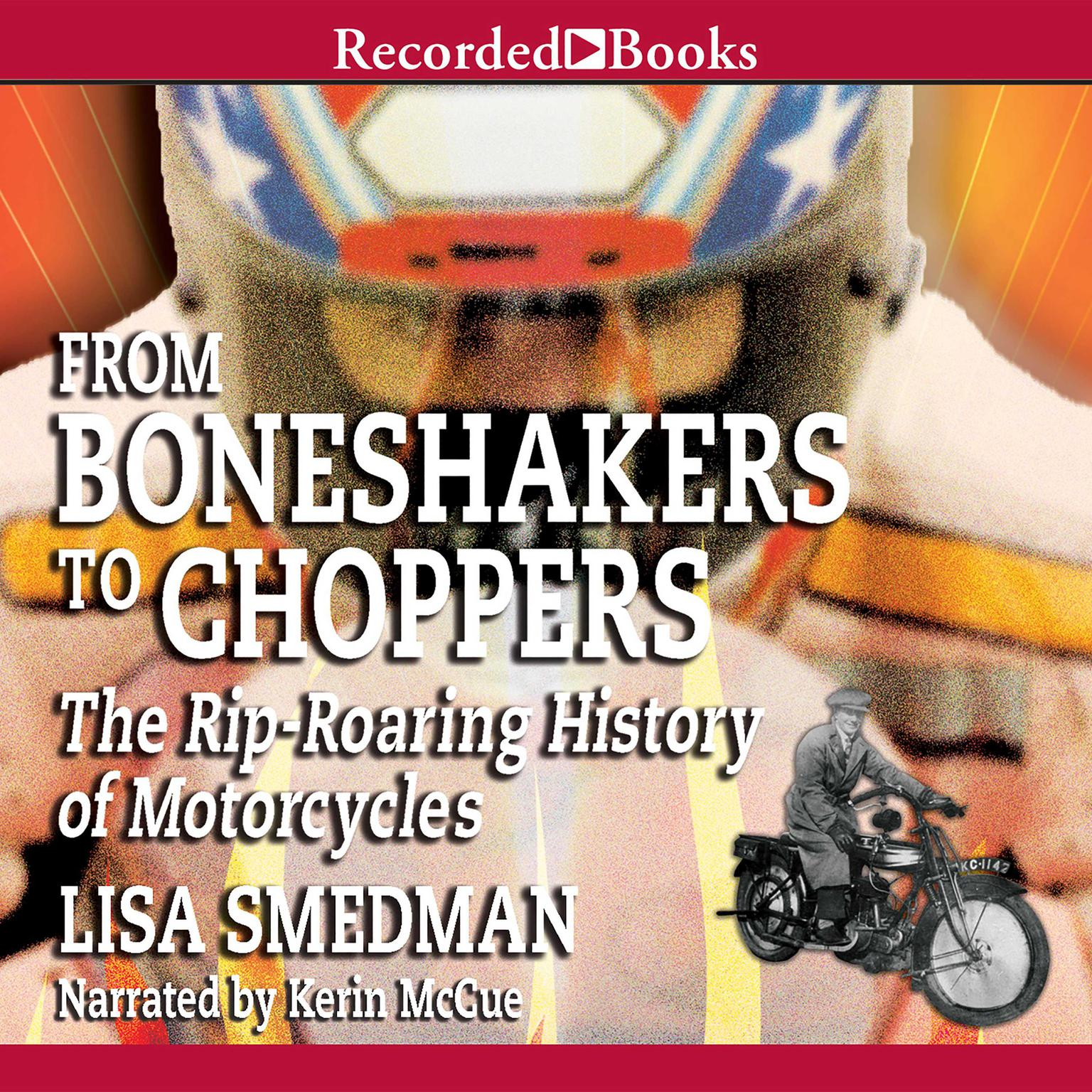 Printable From Boneshakers to Choppers: The Rip-Roaring History of Motorcycles Audiobook Cover Art