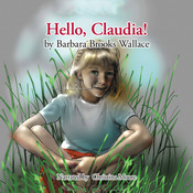 Hello, Claudia!, by Barbara Brooks Wallace