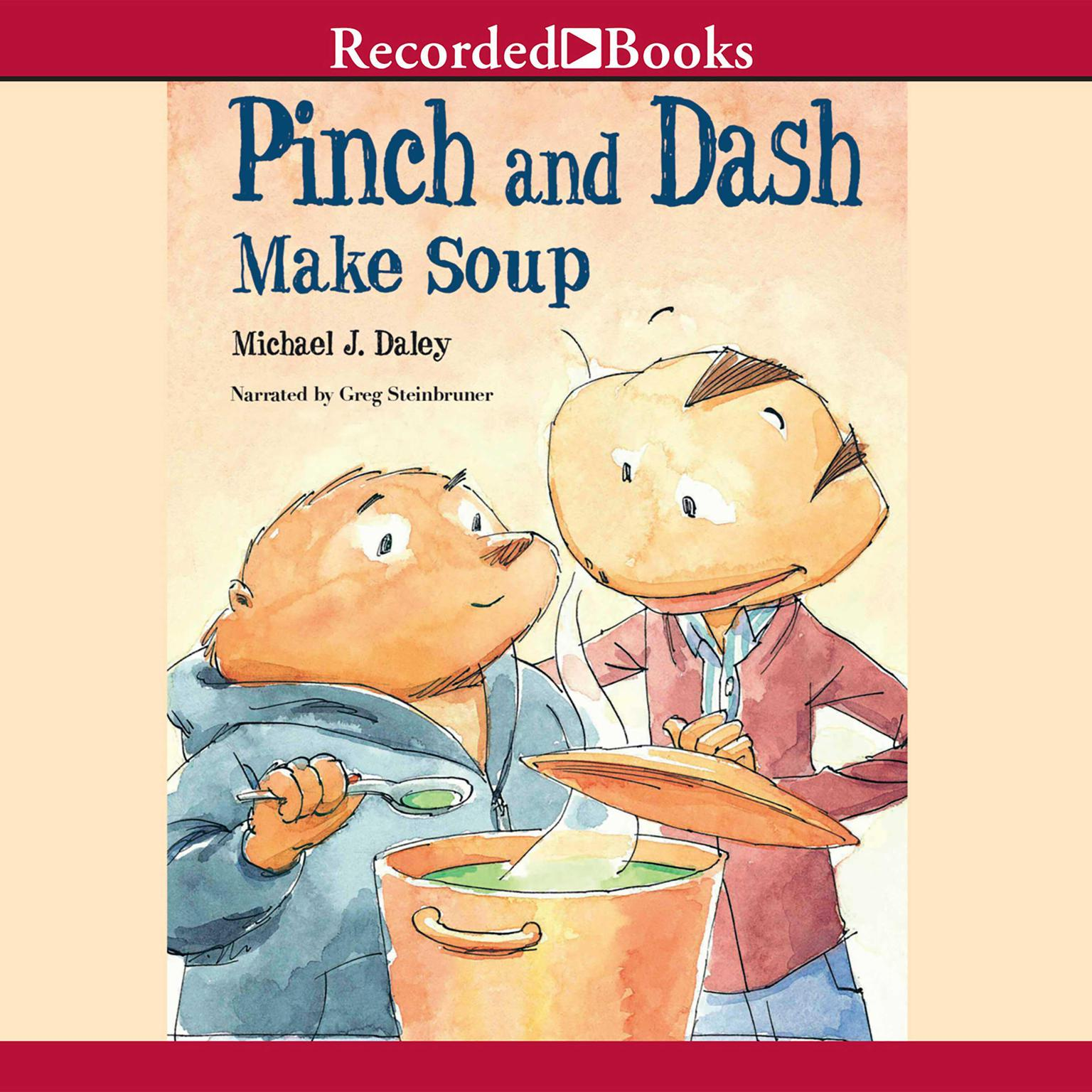 Printable Pinch and Dash Make Soup Audiobook Cover Art