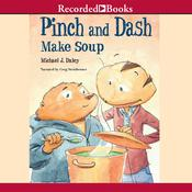 Pinch and Dash Make Soup, by Michael J. Daley