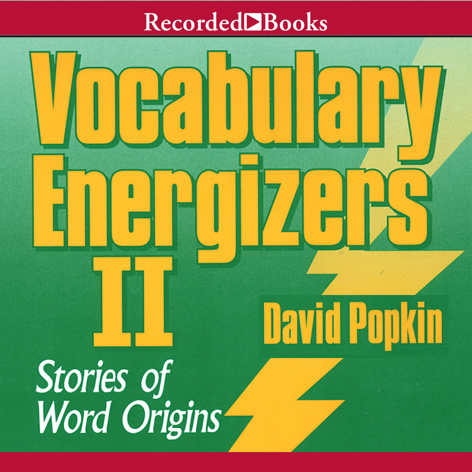 Printable Vocabulary Energizers, Vol. 2: Stories of Word Origins Audiobook Cover Art