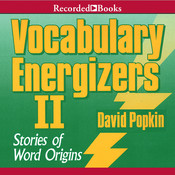 Vocabulary Energizers, Vol. 2: Stories of Word Origins, by David Popkin