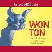 Won Ton: A Cat Tale Told in Haiku, by Lee Wardlaw