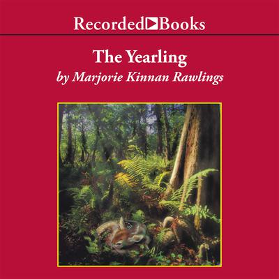 The Yearling Audiobook, by