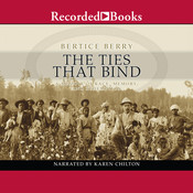 The Ties That Bind: A Memoir of Race, Memory, and Redemption, by Bertice Berry