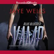 Blue-Blooded Vamp, by Jaye Wells