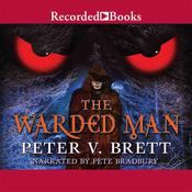 The Warded Man, by Peter V. Brett