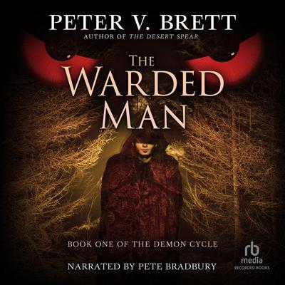 The Warded Man Audiobook, by Peter V. Brett