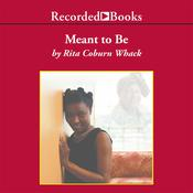 Meant to Be, by Rita Coburn Whack