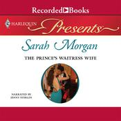The Prince's Waitress Wife Audiobook, by Sarah Morgan