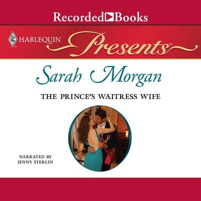 The Prince's Waitress Wife Audiobook, by Sarah Morgan