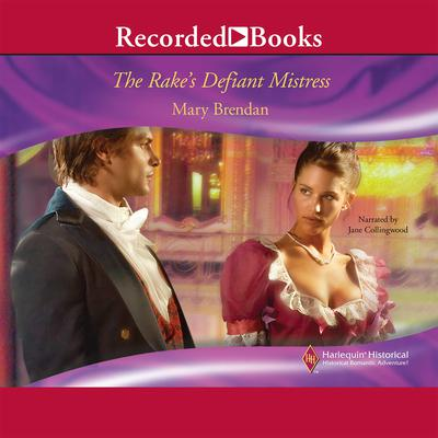 The Rake's Defiant Mistress Audiobook, by Mary Brendan