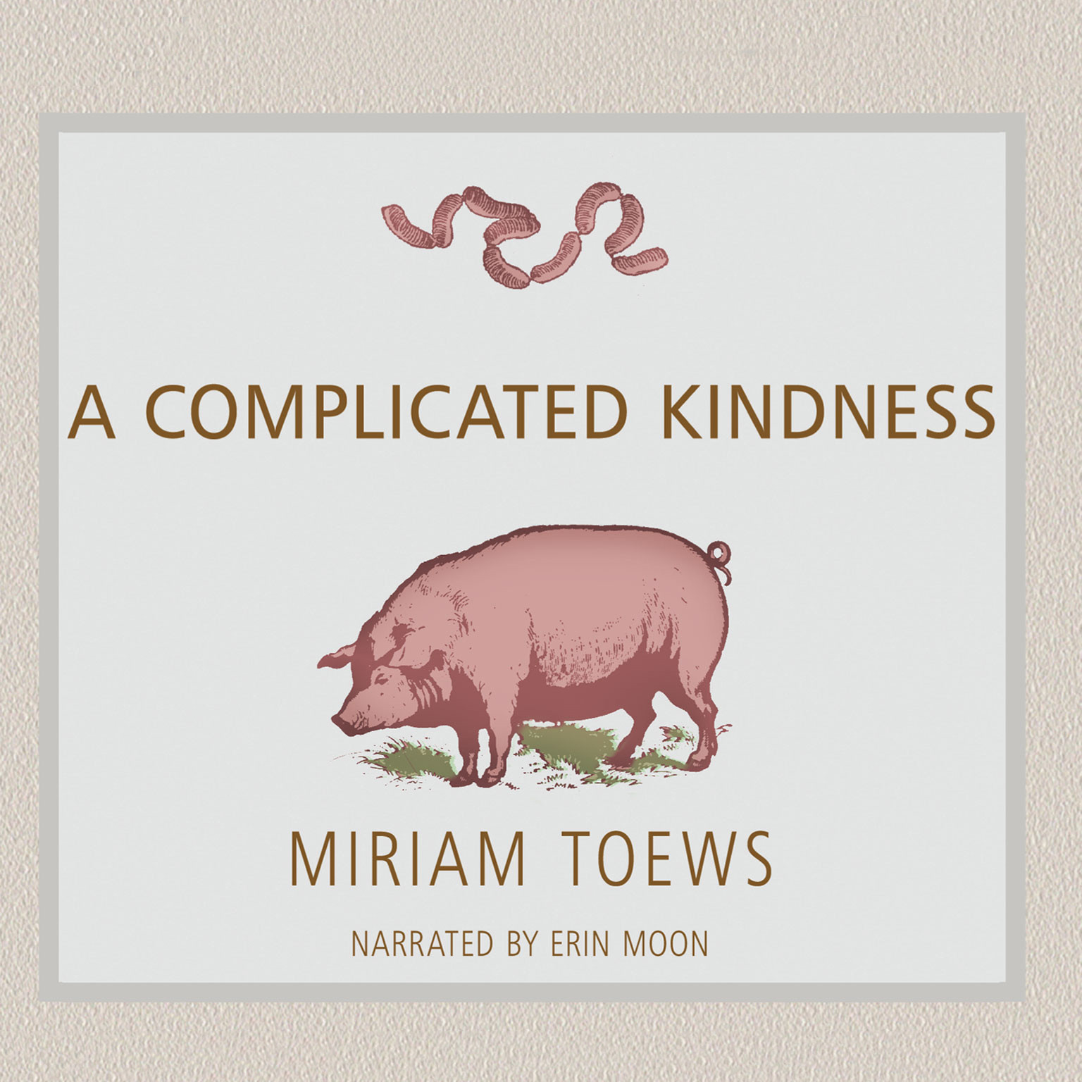 Printable A Complicated Kindness: A Novel Audiobook Cover Art