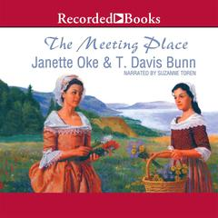 The Meeting Place Audiobook, by Janette Oke, T. Davis Bunn