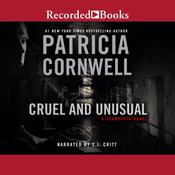 Cruel and Unusual, by Patricia Cornwell