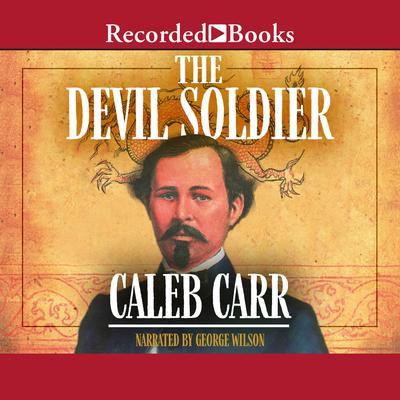 The Devil Soldier Audiobook, by Caleb Carr
