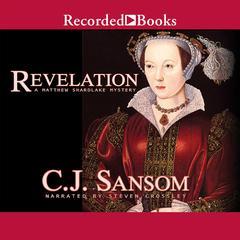 Revelation Audiobook, by C. J. Sansom