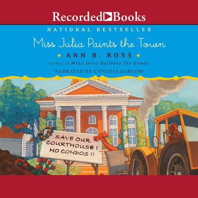 Miss Julia Paints the Town Audiobook, by Ann B. Ross