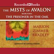 The Prisoner in the Oak Audiobook, by Marion Zimmer Bradley
