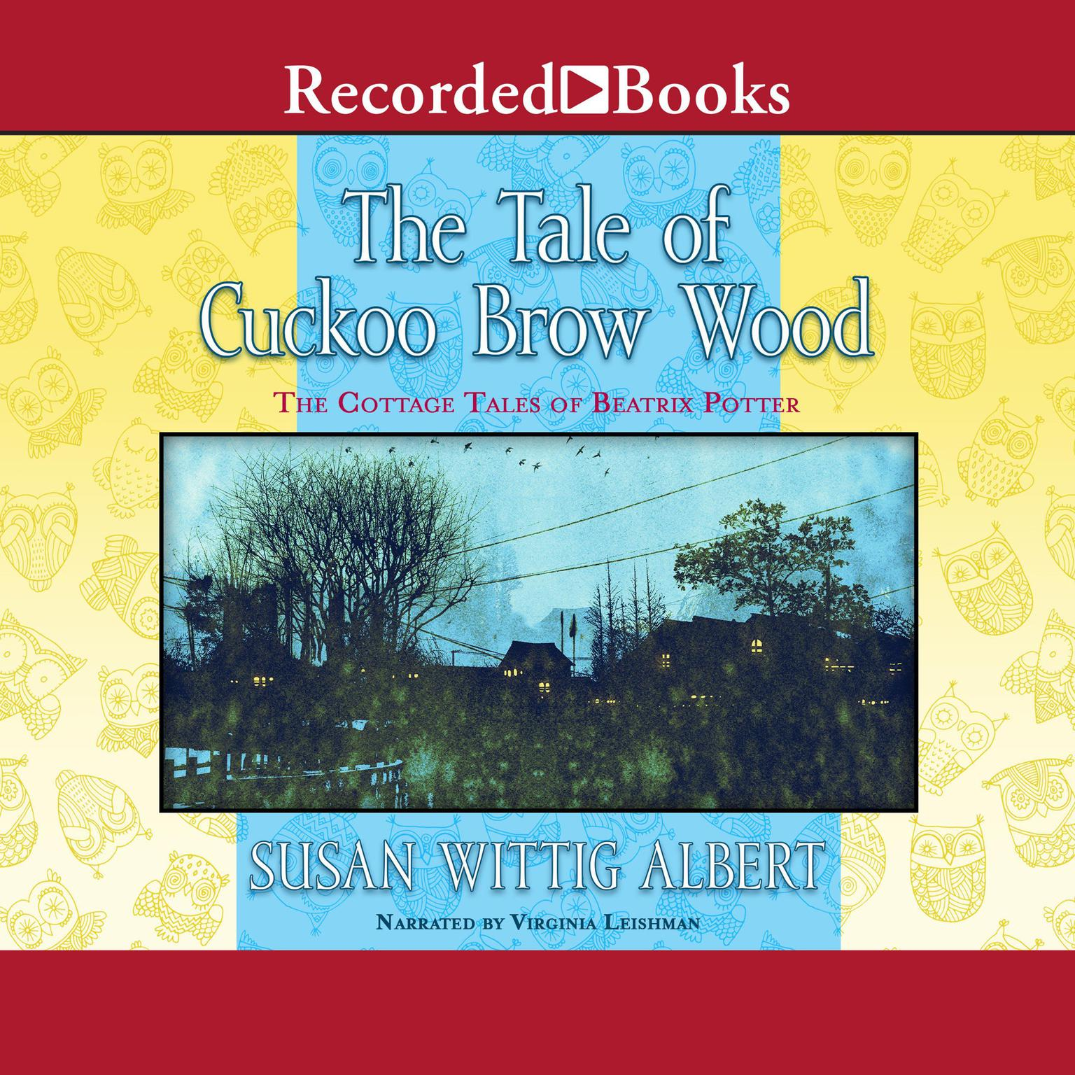 Printable The Tale of Cuckoo Brow Wood Audiobook Cover Art