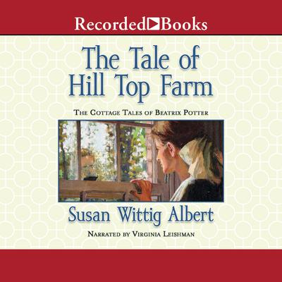 The Tale of Hill Top Farm Audiobook, by Susan Wittig Albert