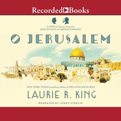 O Jerusalem Audiobook, by Laurie R. King