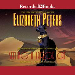 Seeing a Large Cat Audiobook, by Elizabeth Peters