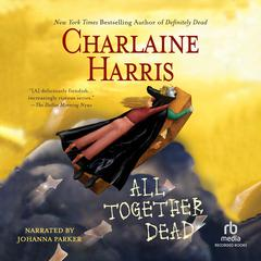 All Together Dead Audiobook, by Charlaine Harris