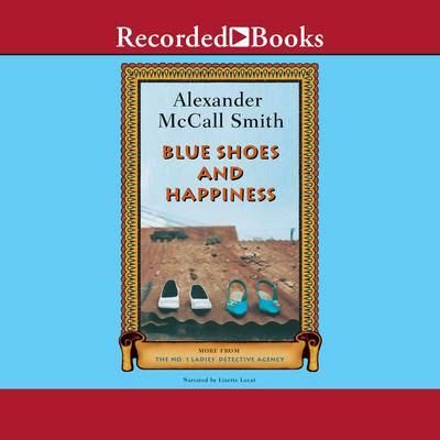 Blue Shoes and Happiness Audiobook, by