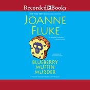 Blueberry Muffin Murder Audiobook, by Joanne Fluke